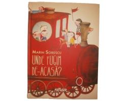 Carte Unde fugim de-acasa, autor Marin Sorescu