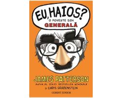 "Carte ""Eu, Haios? O poveste din generala"", autor James Patterson"